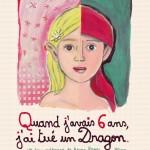 Photo Quand j'avais 6 ans, j'ai tué un dragon